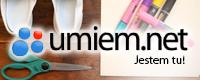 Najlepsze Tutoriale i Poradniki w sieci - Umiem.net